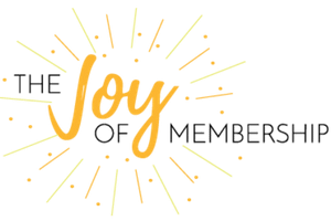 The Joy of Membership