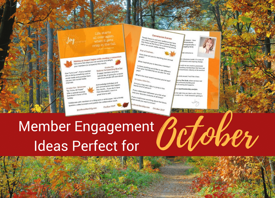 Member Engagement Ideas for October
