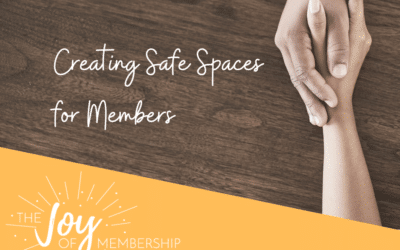 Creating a Safe Space for Members to Share