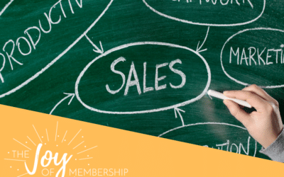 Taking the Worry Out of Selling (to Members, Donors, or Sponsors)